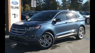 2018 Ford Edge Titanium Canadain Touring EcoBoost AWD Review| Island Ford