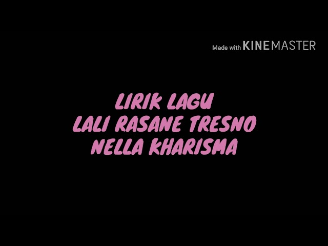 Lirik Lagu Lali Rasane Tresno Nella Kharisma Ft Bayu G2b #1