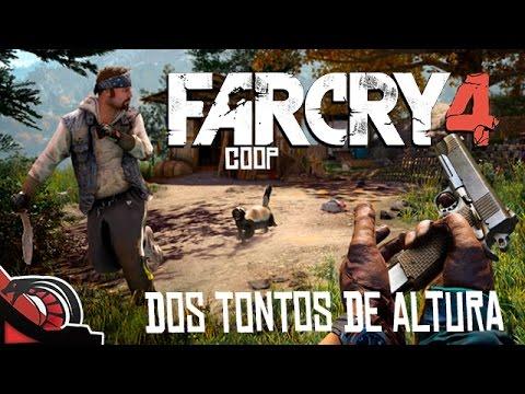 DOS TONTOS DE ALTURA   Far Cry 4 - COOP c/ None