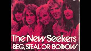 The New Seekers - Beg, Steal Or Borrow