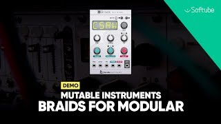 Mutable Instruments Braids for Modular Demo – Softube