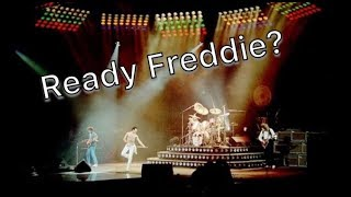 2,5 minutes full of Roger Taylor asking Freddie if he is ready