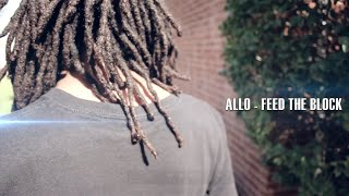 Allo - Feed The Block *PREVIEW [VIDEO] Dir. By @RioProdBXC