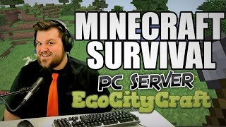 What You MIssed - Minecraft Survival Server - Day #3 EcoCityCraft