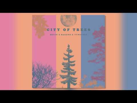 Sbvce X Baegod X Tynethys - City Of Trees (Prod by Sbvce)
