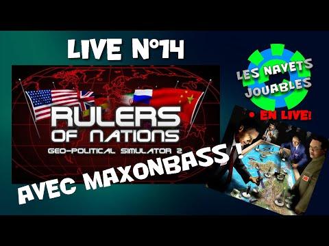 Live n°14 - MaxOnBass nous présente Rulers Of Nations : Geo-Political Simulator 2 !