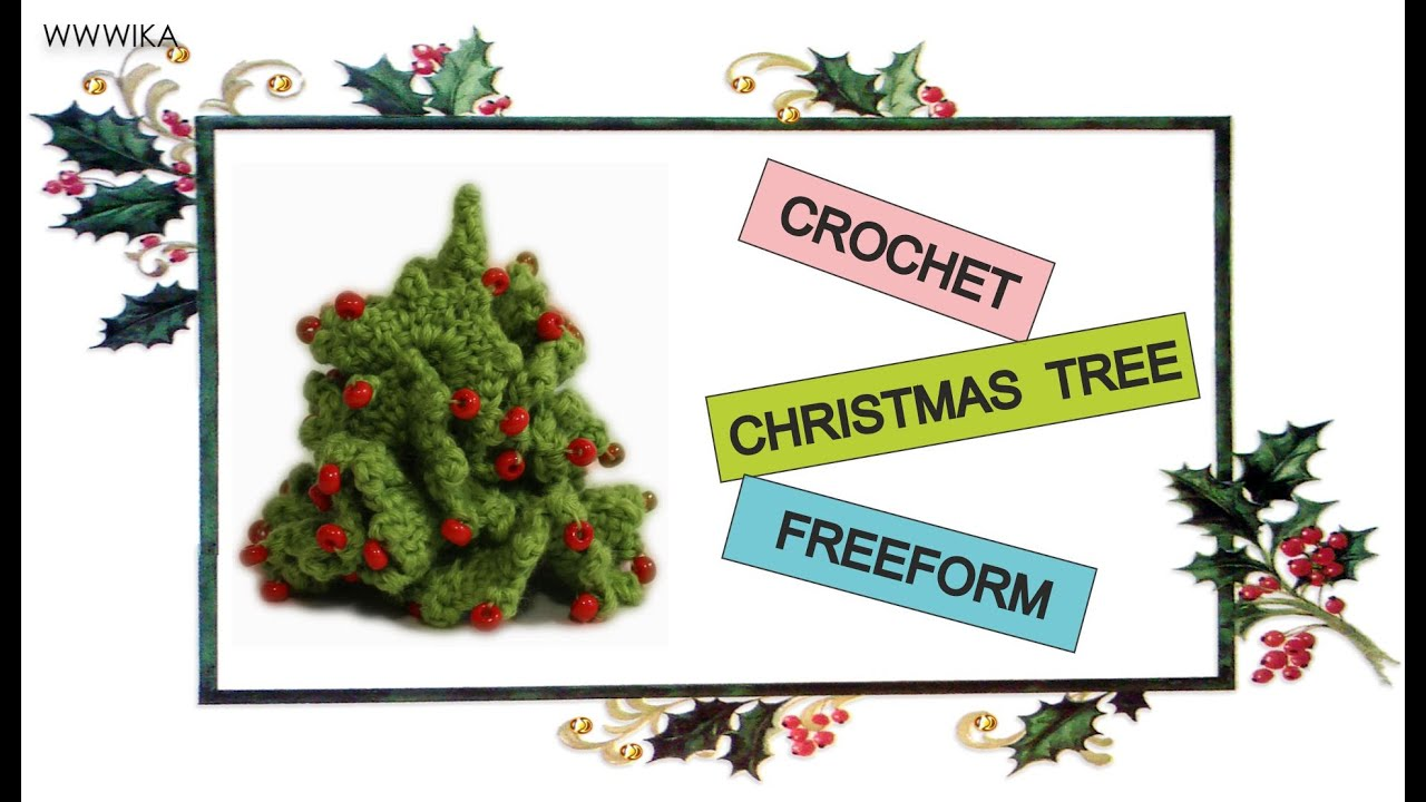 Crochet Christmas Tree Freeform free pattern tutorial - YouTube