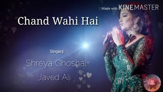 Chand Wahi Hai || U R My Jaan || Shreya Ghoshal and Javed Ali || Duet Song