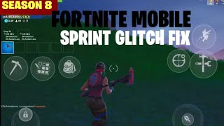 Fortnite Mobile SPRINT GLITCH FIX HOW TO RUN AGAIN SEASON 8