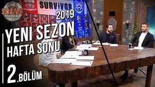 Survivor Panorama Hafta Sonu | 4. Sezon | 2. Bölüm