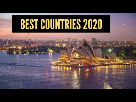 TOP 10 BEST PLACES TO LIVE IN THE WORLD IN 2020