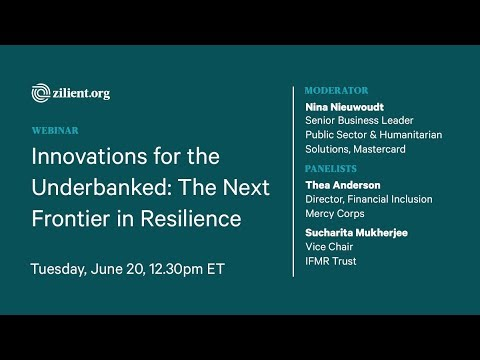 Innovations for the Underbanked: The Next Frontier in Resilience