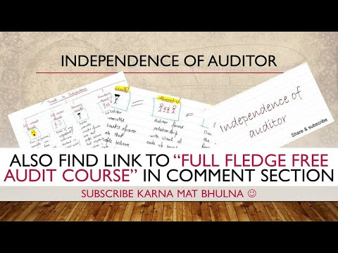 Independence Of Auditor - Full Concept (VV Imp)