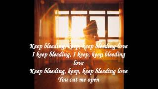 Bleeding Love - Leona Lewis (lyrics)