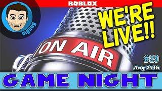 DigDugPlays Game Night Live : Ep 29 : Roblox Gameplay LIVE!!
