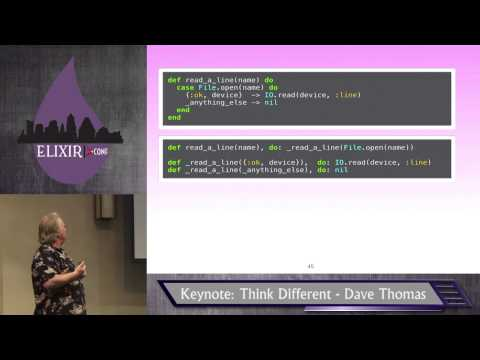 Elixir Conf 2014 - Keynote: Think Different by Dave Thomas