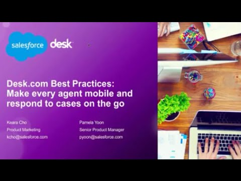 Desk.com Best Practices: Make every agent mobile and respond to cases on the go