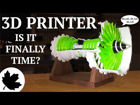 My Thoughts on 3D Printing // 3D Printed Gas Turbine Model || Blah Blah Blah