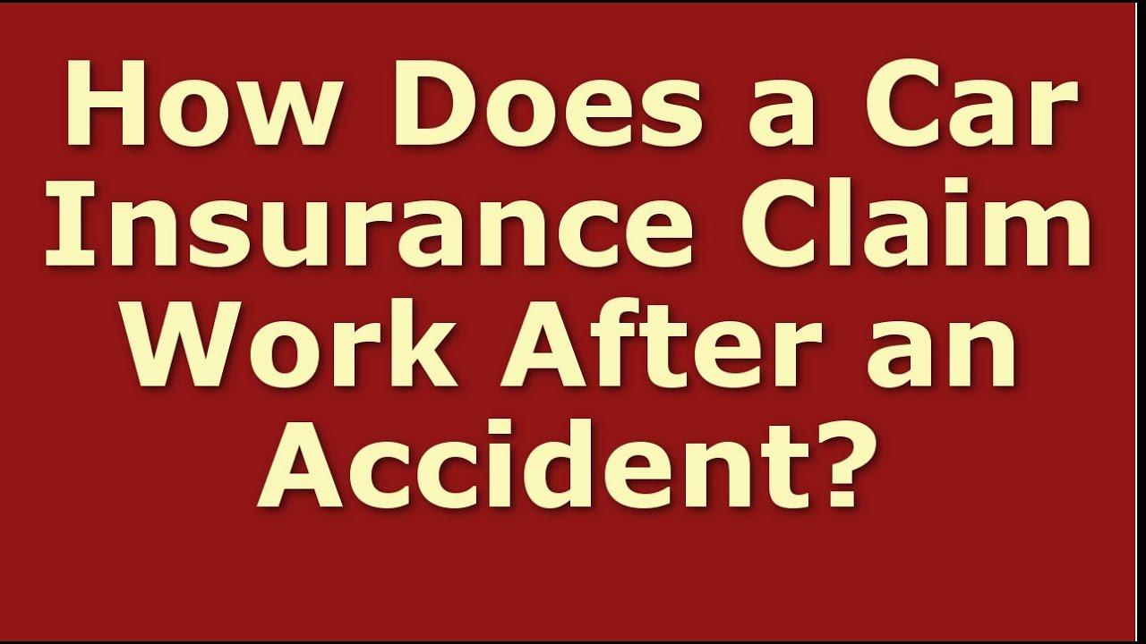 Car Insurance Claim Process | How Does a Car Insurance ...