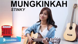 MUNGKINKAH - STINKY ( LIVE ACOUSTIC COVER BY SASA TASIA )