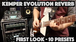 Kemper Evolution Reverb - First Look at all 10 Presets!! - Namm 2018