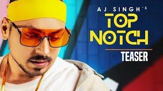 Song Teaser ► Top Notch   AJ Singh   Enzo   Releasing on 24 February 2019