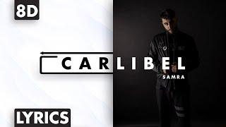 8D AUDIO   Samra - Carlibel (Lyrics)