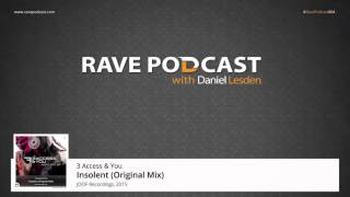 Daniel Lesden - Rave Podcast 064: guest mix by AudioFire (South Africa)