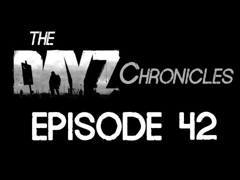 The DayZ Chronicles - Episode 42: A New Player Approaches