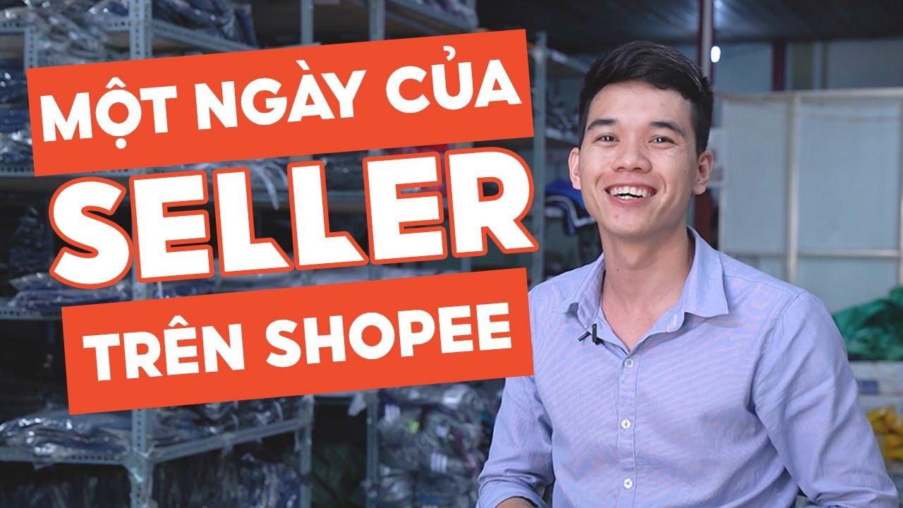 Một ngày của Nguời bán hàng Shopee diễn ra như thế nào? | SHOPEE UNI