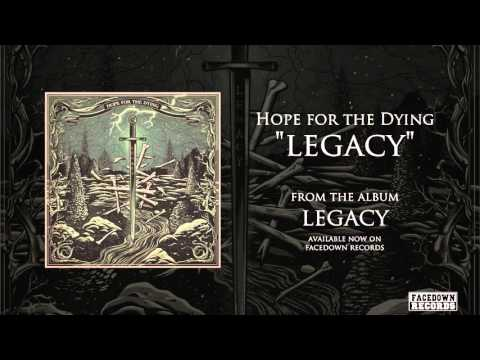 Hope for the Dying - Legacy - Title Track
