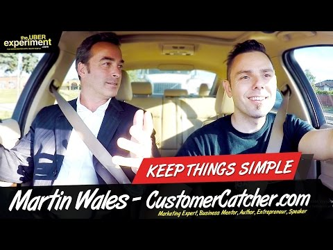 BUSINESS TIPS: KEEP THINGS SIMPLE (Martin Wales - Founder of CustomerCatcher.com, Author, Mentor)
