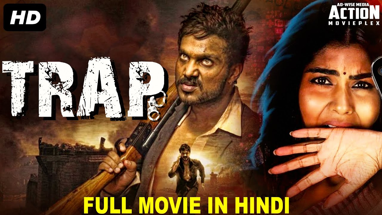 Download TRAP - Superhit Blockbuster Hindi Dubbed Full Action Romantic Movie | South Indian Movies In Hindi