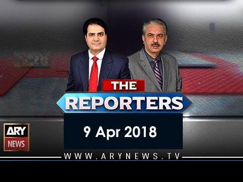 The Reporters 9th April 2018