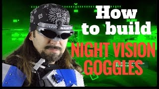 How to build diy Night vision Goggles