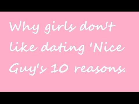 why dont girls like nice guys