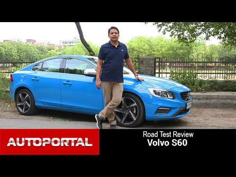 Volvo S60 Test Drive Review - Autoportal