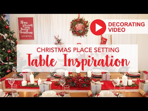 Christmas Table Setting - Decorating Ideas To Inspire You!