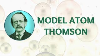 Thomson atomic model by science easy
