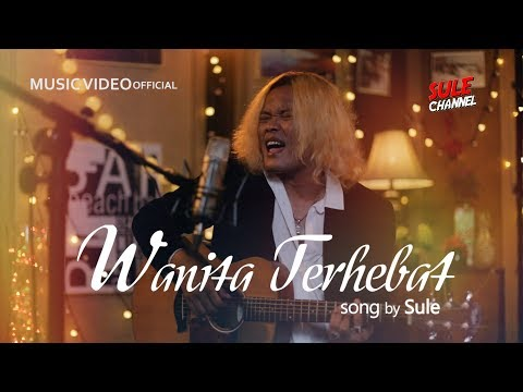 Sule - Wanita Terhebat (Official Music Video)