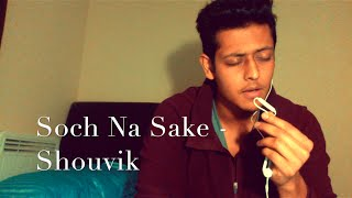 Download Hindi Video Songs - Soch Na Sake - AIRLIFT | Arijit Singh - Live cover by Shouvik Ghoshal