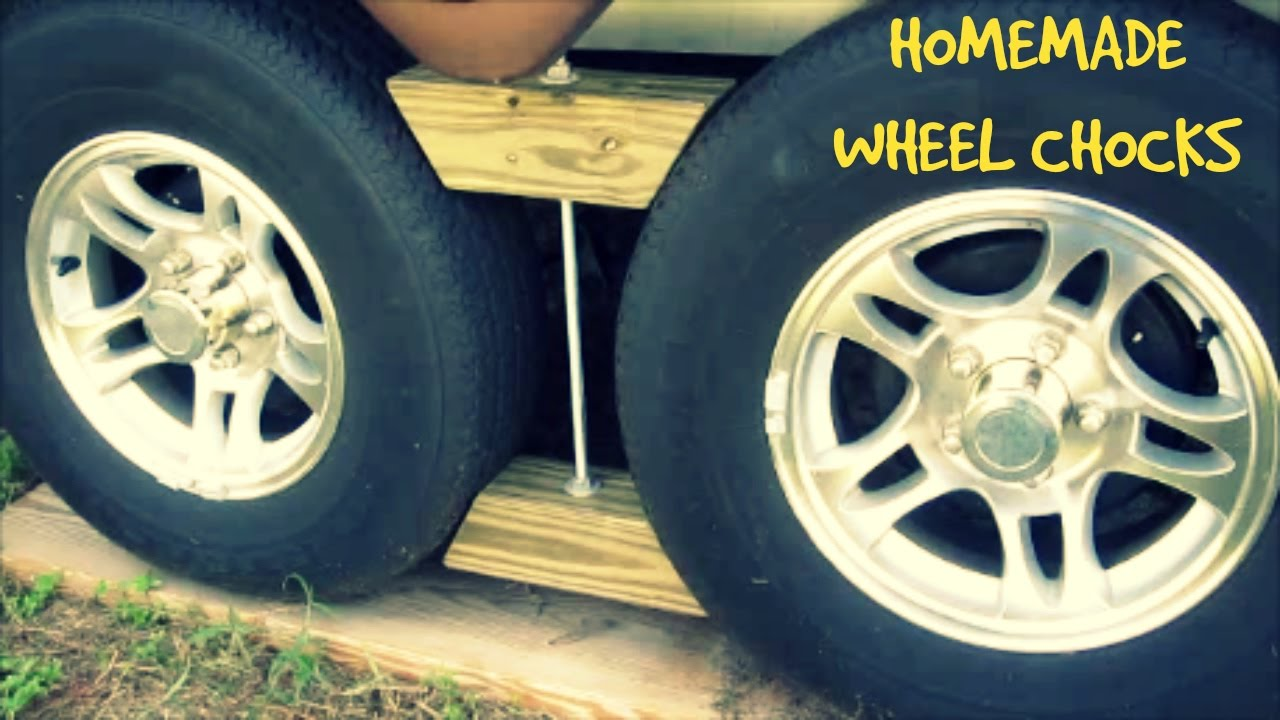 HOW TO MAKE WHEEL CHOCKS