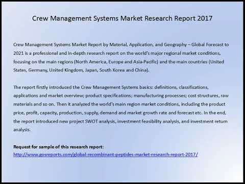 Gosreports Research:Crew Management Systems Market Research Report 2017