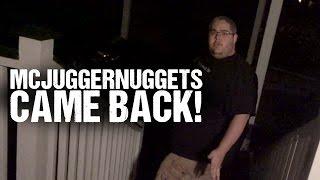 MCJUGGERNUGGETS CAME BACK!!!