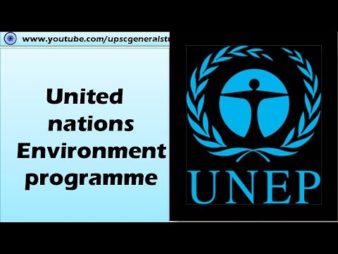 UNEP: United nations Environment Programme: International Environment organizations