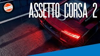 Assetto Corsa 2 is Coming Up! Here