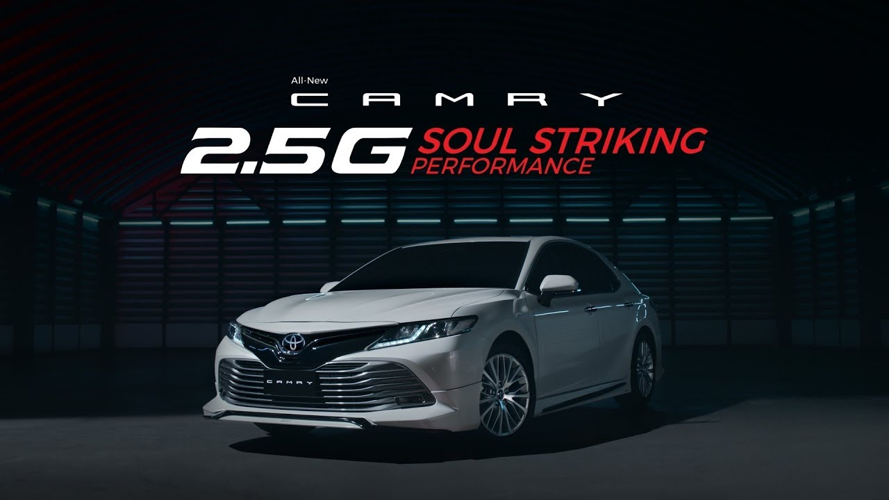 All-New CAMRY 2.5G : SOUL STRIKING PERFORMANCE