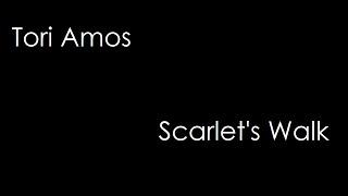 Tori Amos - Scarlet's Walk (lyrics)