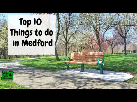 Top 10 Things to do in Medford, Oregon