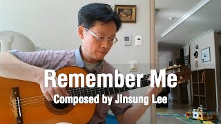 Remember Me - Original Fingerstyle Guitar Composition by Jinsung Lee